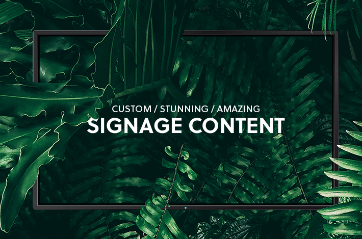 Custom signage content created for you